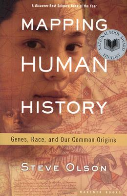 Mapping Human History By Olson, Steve