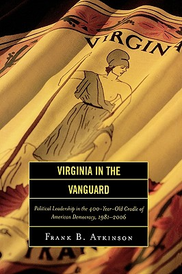 Virginia in the Vanguard By Atkinson, Frank B.