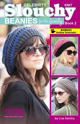 Celebrity Knit Slouchy Beanies for the Family By Gentry, Lisa